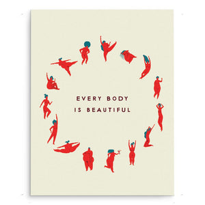 Art Prints - Every Body Is Beautiful Art Print