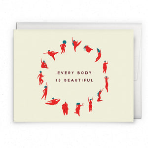 Greeting Cards - Every Body Is Beautiful Card