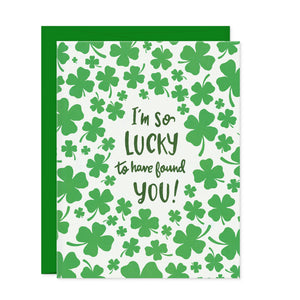 Greeting Cards - Lucky I Found You