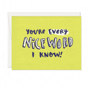 Greeting Cards - Nice Word I Know