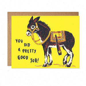 Greeting Cards - Pretty Good Job