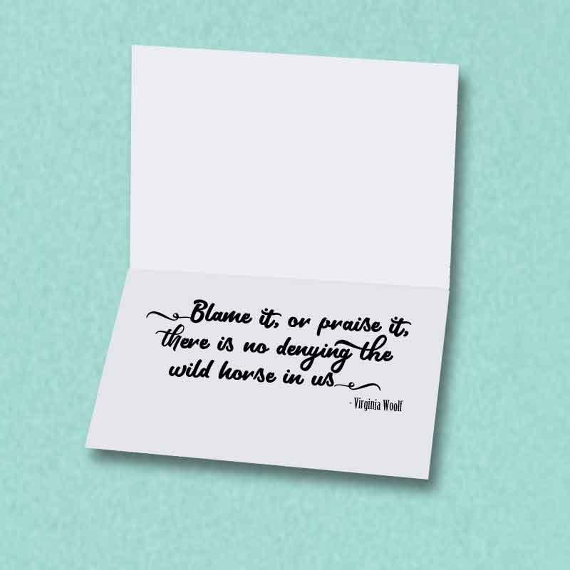 Running Horses Greeting Card, Virginia Woolf Quote Inside