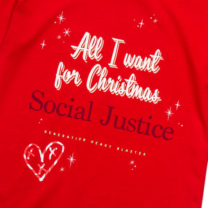 ADULT- All I Want for Christmas, SOCIAL JUSTICE, Tee (Red)