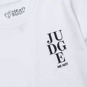 JUDGE ME NOT Graphic Tee (White)
