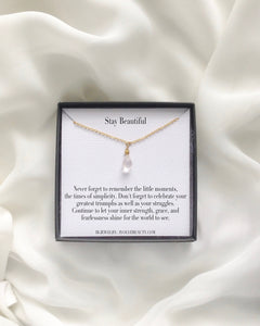 Stay Beautiful Meaningful Necklace Gift | Encouragement Necklace | IB Jewelry
