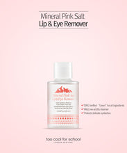 Load image into Gallery viewer, Mineral Pink Salt Lip & Eye Remover