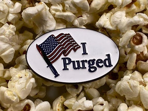 I voted Sticker Parody I Purged Soft Enamel Pin