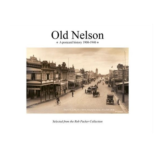 Old Nelson: A Postcard History