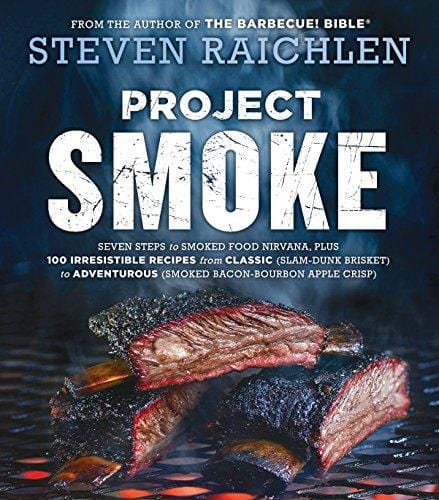 Project Smoke - Steven Raichlen