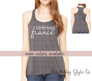 039fa8f42 Girlfriend to Fiance Ladies Engagement Announcement Racerback Tank -  DoodleBug Style Co.