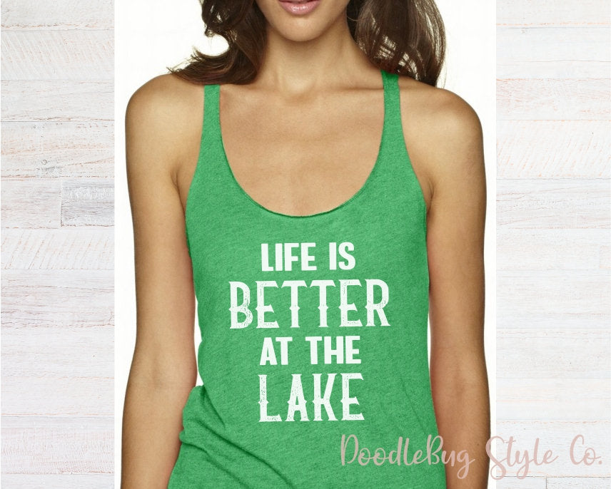 7b9c47177ded9 Life is Better at the Lake Tank Top