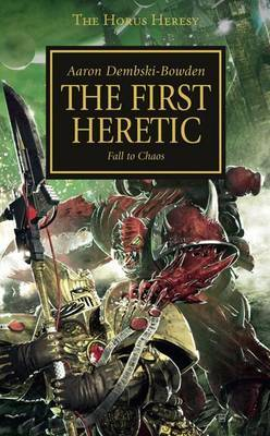 Horus Heresy: The First Heretic | Spellbound Games
