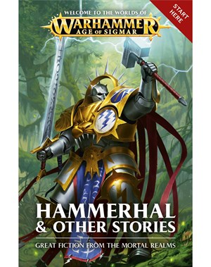 Age of Sigmar: Hammerhal and Other Stories