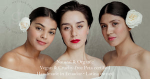Natural organic cosmetics. Vegan and cruelty-free Peta certified. Handmade in Ecuador. Latona owned business.
