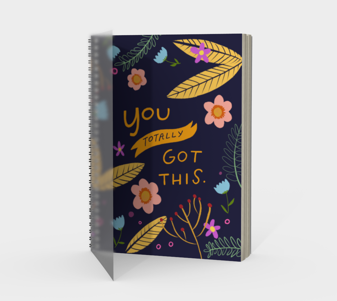 You Got This Spiral Notebook
