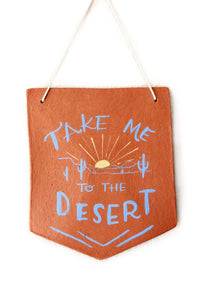 Take Me to the Desert terra cotta wall hanging