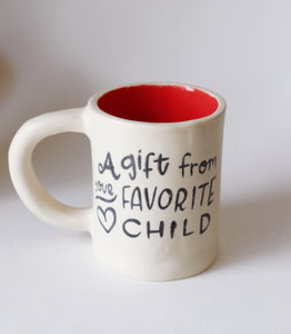 A gift from your favorite child coffee mug
