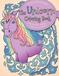 The Unicorn Coloring Book: Enchanting Images and Fanciful Designs