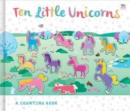 Ten Little Unicorns Counting Book