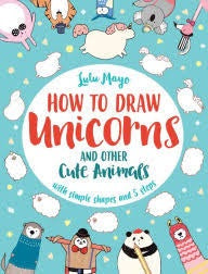 How To Draw A Unicorn  book