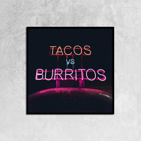 Printy6 Wall art 30cm×30cm Single Panel Canvas Print Wall Art - Tacos vs Burritos