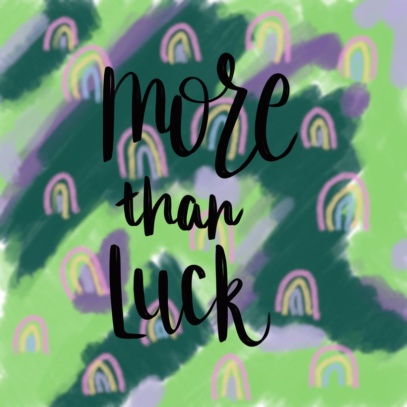 More Than Luck