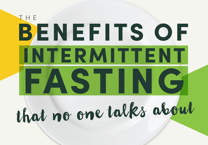 The benefits of Intermittent Fasting that nobody talks about…until now