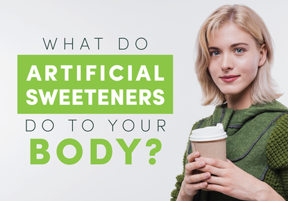 What do Artificial Sweeteners do to Your Body?