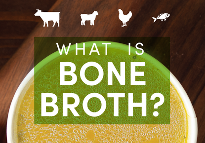What is Bone Broth and Does it Have Benefits?