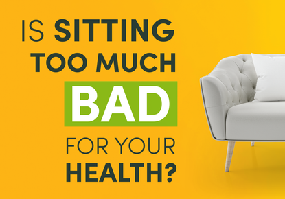 Is Sitting Too Much Bad for Your Health
