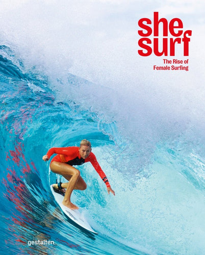 She Surf // The Rise of Female Surfing