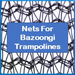 Nets For Bazoongi Trampolines