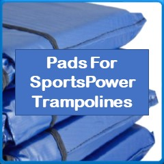 Frame Pads For SportsPower Trampolines
