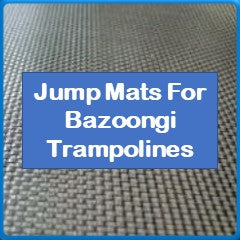 Jump Mats For Bazoongi Trampolines