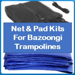 Net And Pad Kits For Bazoongi Trampolines