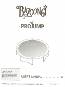 Bazoongi Pro Jump User Manual - Trampoline