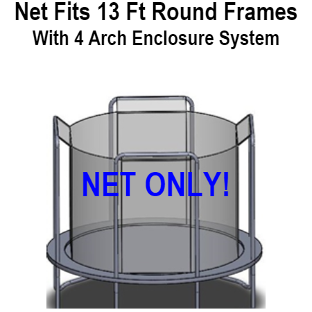 Net Fits 13 Ft. Round Frames With 4 Arch Enclosure Systems-UBNET-13-4AP