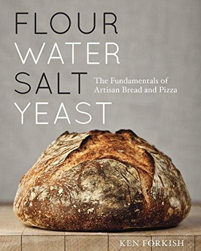 Flour Water Salt Yeast: The Fundamentals Of Artisan Bread And Pizza - Cookbook