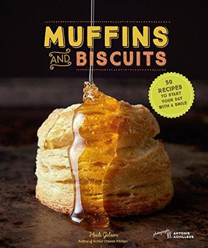 Muffins & Biscuits: 50 Recipes To Start Your Day With A Smile - Cookbook