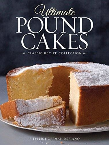 Ultimate Pound Cakes: Classic Recipe Collection - Cookbook