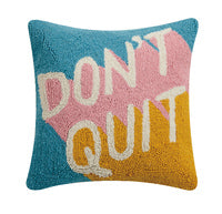 Hooked Wool Pillow - Don't Quit