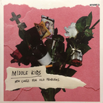 Middle Kids | New Songs For Old Problems