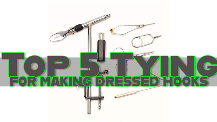 Top 5 Fly Tying Tools Needed for Making Bucktail Musky Treble Hooks