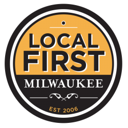 Local First Milwaukee, Local Business, Shop Small, Shop Local