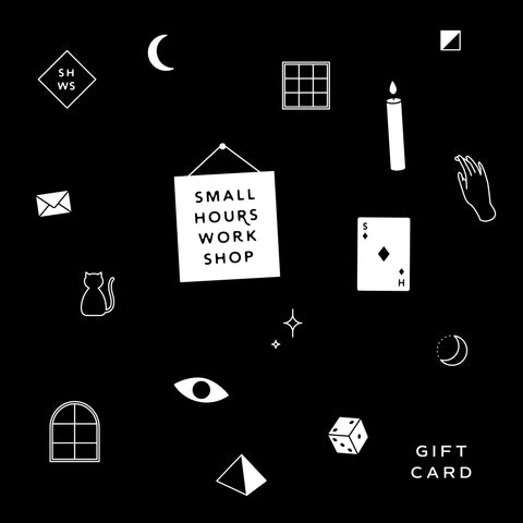 Small Hours Gift Card