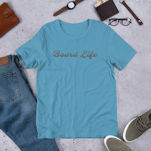 Board Life Short-Sleeve Unisex T-Shirt