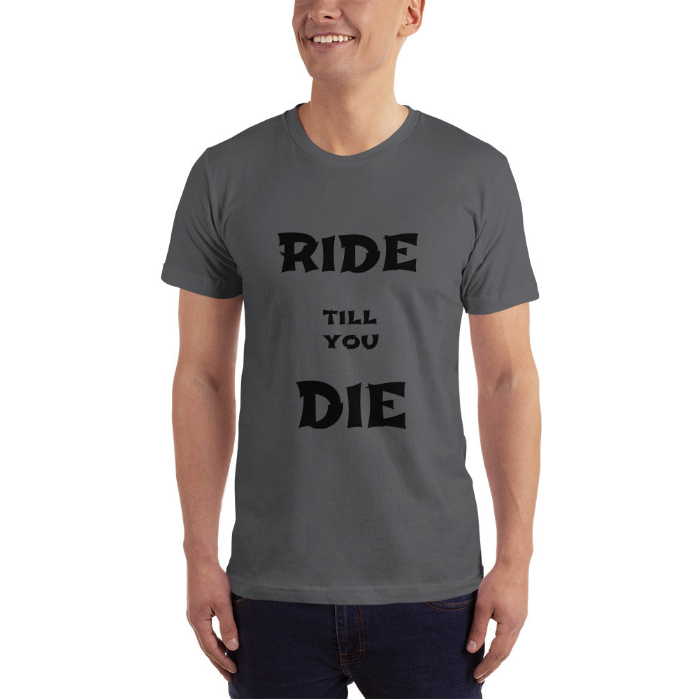 Board Life Ride till you Die T-Shirt
