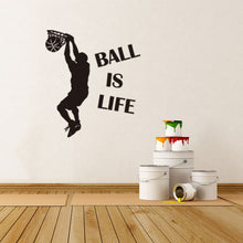 Ball Is Life Basketball basket ball Decal Art perfect for kids - wall decals home decor