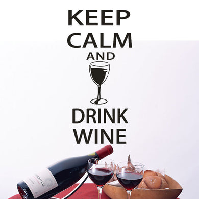 Keep Calm And Drink Wine Wall Stickers Decal Great For Kitchen