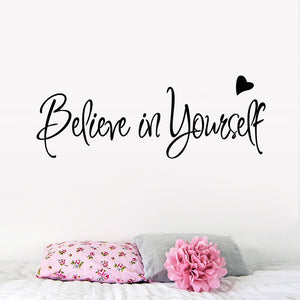 Believe In Yourself quote Wall Decal for Home Decor - wall decals home decor
